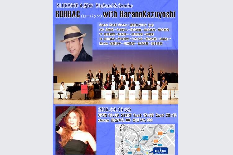 ROHBAC with HaranoKazuyoshi  Guest NaomiGraces