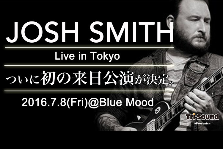 JOSH SMITH Live in Tokyo