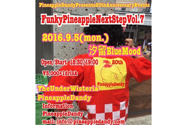 FunkyPineapple NextStepVol.7