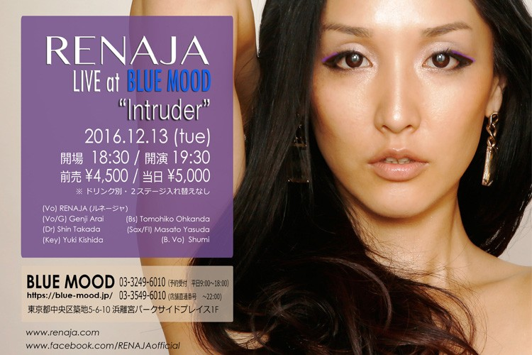 "RENAJA(ルネージャ) live ""INTRUDER"" at BLUE MOOD"