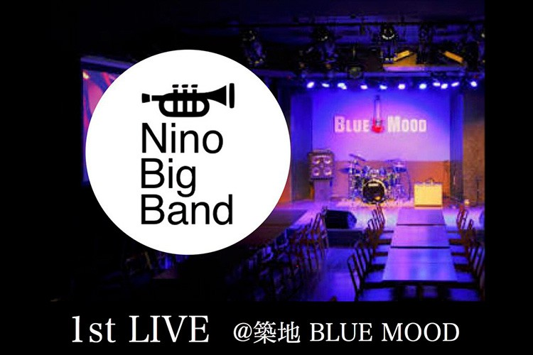 Nino Big Band 1stLIVE 【SOLDOUT】