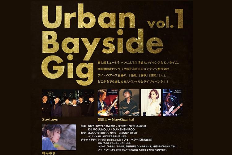 Urban Bayside Gig vol.1