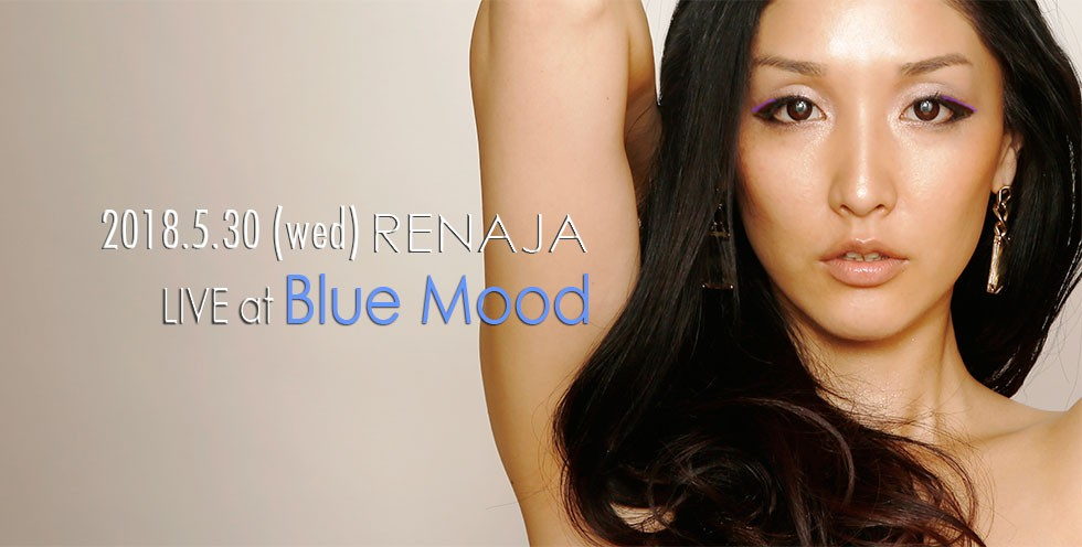 RENAJA Live @ Blue Mood