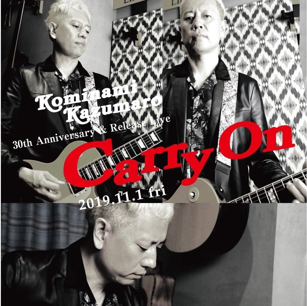 "小南数麿30th Anniversary&Release Live ""Carry On"""