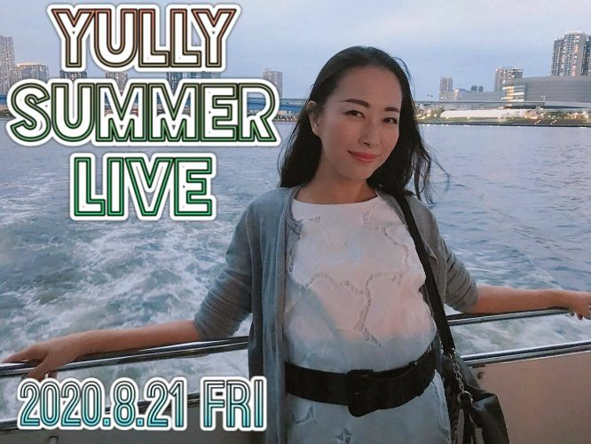YULLY SUMMER LIVE