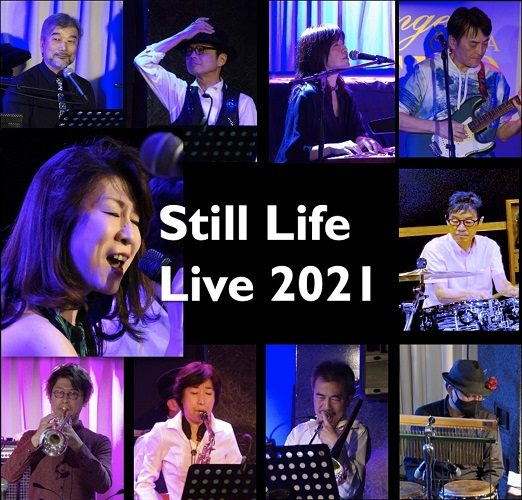 Still Life Live 2021 from BLUE MOOD